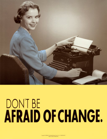 Change_dont be afraid of